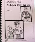 Knitting for all my Children by Alles Hutchinson